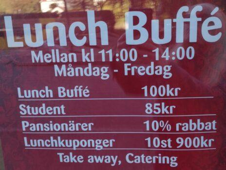 Välj mellan lunchbuffé, student eller pansionärer. Dyrast är lunchbuffén.
